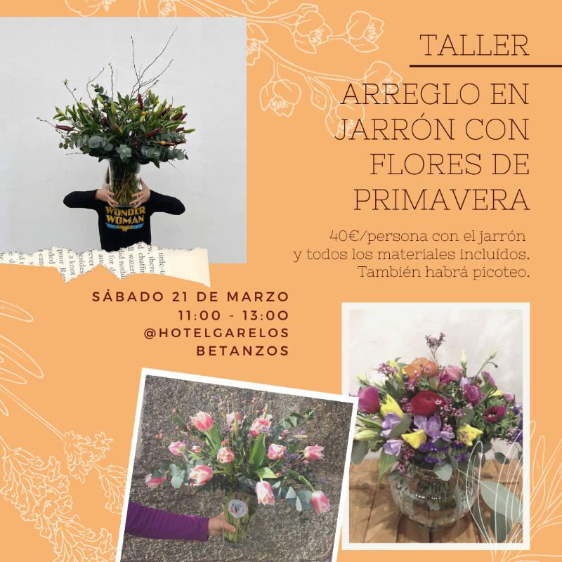 TALLER DE ARREGLO EN JARRON CON FLORES DE PRIMAVERA